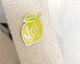 "SECONDS SALE-Lemon ""Slay"" hard enamel lapel pin"