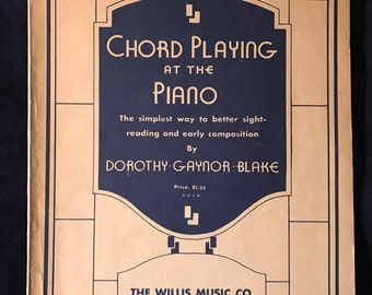 """1928 Piano Lesson Book """"Chord Playing At The Piano"""""""