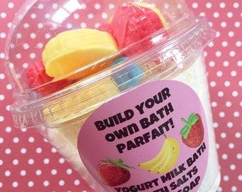 Build Your Own Bath Parfait - Milk Bath - Bath Salts - Bath Soak - Fruit Soaps - Yogurt Bath - Pick Your Fruits