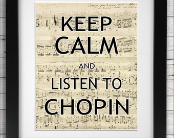 Chopin Printable. Keep Calm and Listen to Chopin. Chopin Notation, Hand Written Vintage Sheet Music Print. Chopin Print. Keep Calm Quotes