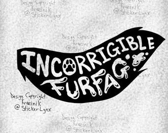 "Incorrigible - 7"" Vinyl Decal"