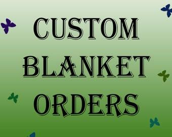 Custom Blanket Orders