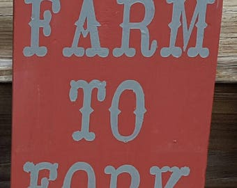 Wooden Painted Farm to Fork Sign