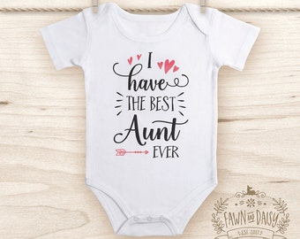 Aunt Onesie® - Best Aunt  Ever Shirt - Aunt gift