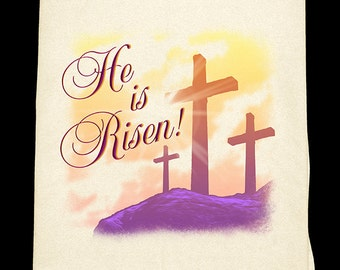 He is Risen! Easter Flour Sack Towel