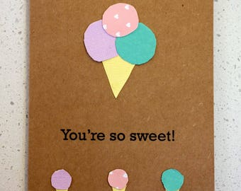You're So Sweet - Birthday Card