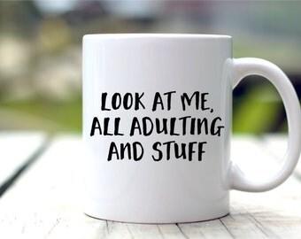 Funny Coffee Mug - Adulting Mug  - Graduation Gift