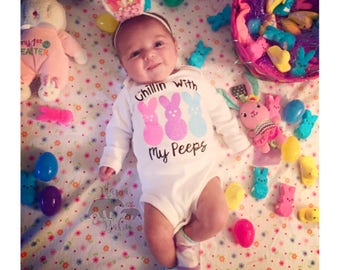 Baby Girl's Chillin' With my Peeps Onesie, Easter Outfit, Easter Onesie, Easter Shirt, My First Easter Outfit, Peeps Shirt