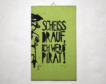 Original linocut crap, I'll pirate!