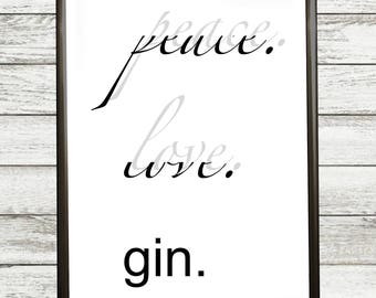 Peace Love  gin. - POSTER TO PRINT