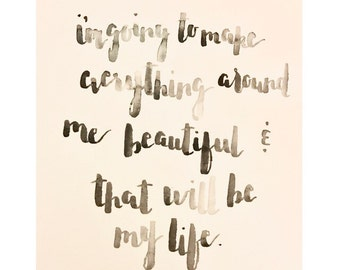 Everything Will Be Beautiful Watercolor Brush Lettering