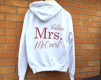 Future Mrs Hoodie, Personalised Hoodie, Wedding Hoodie, Hen Party Zip Sweatshirt, Personalized Hoodie, Hen Party Sweatshirts