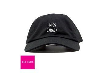 I MISS BARACK Embroidered Dad Cap   Baseball Cap - White / Black