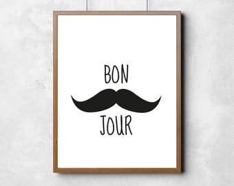Bon Jour print, moustache, printable poster, typography poster, wall art, black and white wall decor, home print, french typography