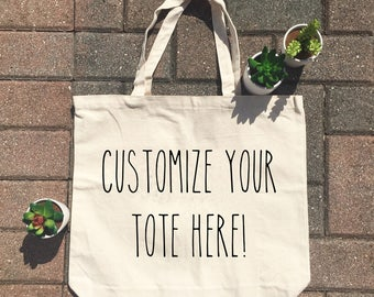 Custom Tote / Market Tote / Canvas Tote / Grocery Tote / Reusable Tote