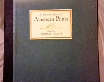 A Treasury of American Prints Edited by Thomas Craven