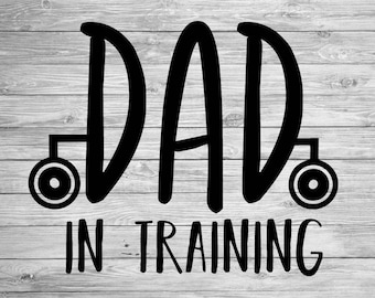Dad In Training SVG,DXF,AI Cut File