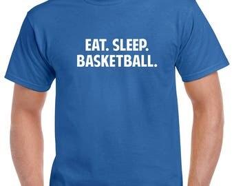 Eat Sleep Basketball Shirt- Basketball Tshirt- Basketball Gift