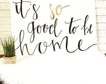 It's so good to be home quote