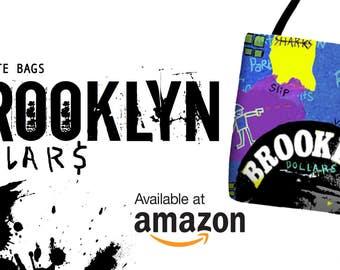 Brooklyn Dollars Dope Tote by Hip Hop Fine Art