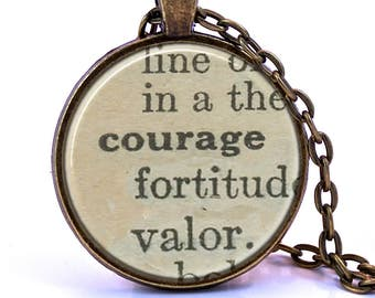 Courage Dictionary Pendant Necklace, Birthday Gift, Graduation Gift, Bridesmaid Gift, Survivor Gift, Definition Necklace, Gift for Friend