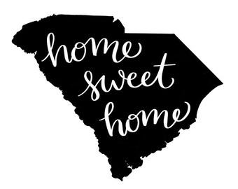 Home Sweet Home SC Print
