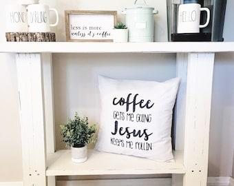 "Coffee Gets Me Going,  18""x18"",  PILLOW COVER, Modern Farmhouse, Cushion Cover"