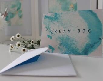 Dream Big Greetings Card