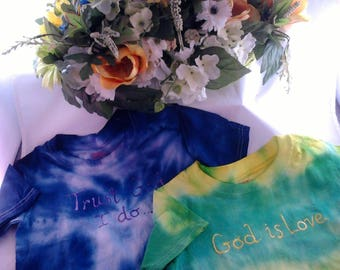 Custom T-SHIRT, Tye-Dye Shirt, Faith Inspired TyeDye Shirts.