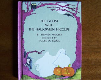 The Ghost With the Halloween Hiccups by Stephen Mooser - Illustrated by Tomie dePaola - An Easy-Read Story Book - Children's Book