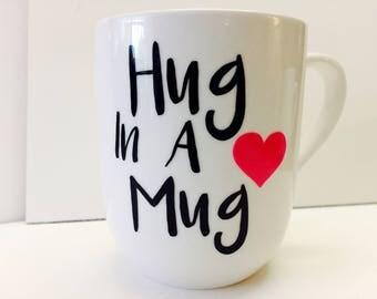 Hug In A Mug Coffee Mug