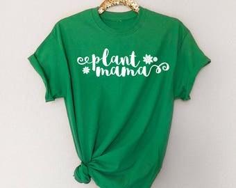 Plant Mama Shirt