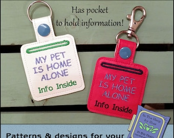 ITH Pet Home Alone Vinyl Key Fob - Pet Home Alone Key Fob- Keychain with Snap Tab - Machine Embroidery Design