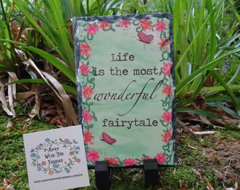 Life Is Quote On Slate Hand Made Original Design