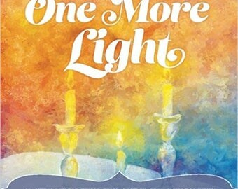 One More Light: An Anthology for Inspiration about Shabbos Candle Lighting by Jewish Girls Unite (Author)