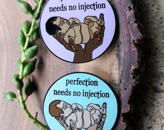 "Anti-Vaccine ""Perfection Needs No Injection"" Hard Enamel Pin"
