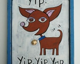 Chihuahua folk art painting, 11 x 14, folk art, original painting