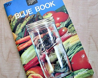 Ball Blue Book Canning and Freezing Recipe Book - 1972 Revised Guide to Canning Preserving Freezing - Gardening Homestead Supply