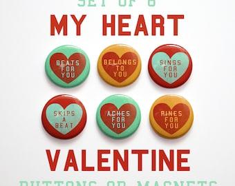 """Valentines Decor- Husband Gift- Valentine's Day Gift- 6 My Heart Valentine Buttons 1 inch or Valentine Magnets- 1"""" Valentine Pins"""