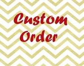 Custom order for Iwood21
