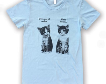 Vodka Kittens T-shirt - Women's - American Apparel Tri Blend