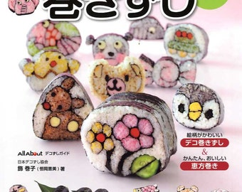 Cute and Fun Sushi Rolls - Japanese Craft Cooking Book