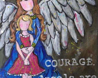 Courage, Angels are Near,  Wood Mounted Print, Ornaments, Coasters,
