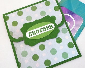 CLEARANCE SALE Brother Gift Card Holder - Brother Money Card - Birthday Card, Christmas Card for Brother - Gift Card Envelope