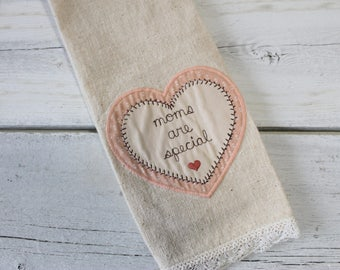 Embroidered Tea Towel, Pink Heart Moms are Special, Dresser Scarf