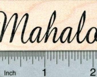 Mahalo Rubber Stamp, Hawaiian Sentiment, Thank you E31808 Wood Mounted