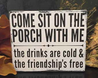 Come Sit On The Porch With Me Sign - Porch Sign - Black and White Wood Sign - Hand Painted Sign - Cottage Decor - Farmhouse Wall Decor
