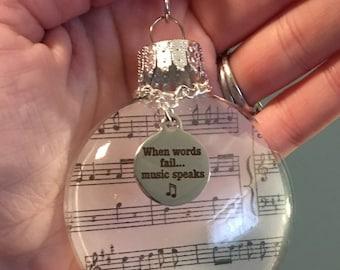 "Glass Ornament, Music Note Vellum Paper, ""When Words Fail...Music Speaks"" Stainless Steel Charm, Musician Music Teacher Gift Keepsake"