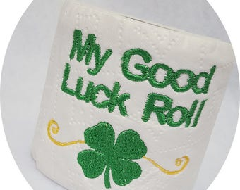 My Good Luck Roll Embroidered Real Toilet Paper Gag Novelty Gift St. Patrick' Day Green Shamrock Bathroom Restroom Decoration Men's Ladies
