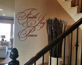 Faith Joy Peace Wall Decal/Wall Words/Wall Transfer
